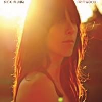 Nicki Bluhm – Driftwood