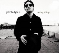 Jakob Dylan – Seeing Things