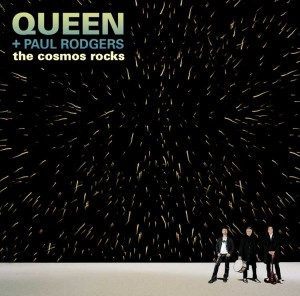 Queen Paul Rodgers –  The Cosmos Rocks