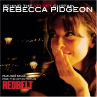 Rebecca Pidgeon – Behind the Velvet Curtain