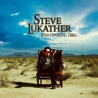 Steve Lukather – Ever Changing Times