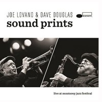 Joe Lovano & Dave Douglas Sound Prints