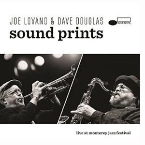 Joe Lovano & Dave Douglas Sound Prints