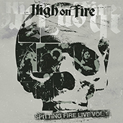High On Fire: LIVE!