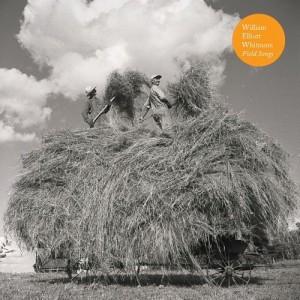 Field Songs – William Elliott Whitmore