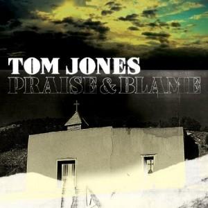 Praise and Blame-Tom Jones