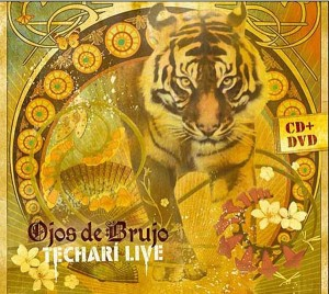 Ojos De Brujo – Techari Live