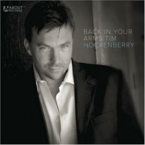 Tim Hockenberry – Back in Your Arms